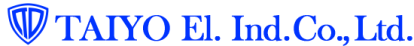 TAIYO El.Ind.Co.,Ltd.